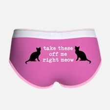 Take These Off Me Right Meow Women's Boy Brief