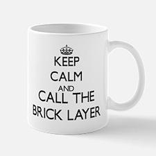 Keep calm and call the Brick Layer Mugs