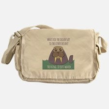 Walrus Joke Messenger Bag