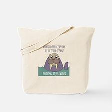 Walrus Joke Tote Bag
