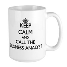 Keep calm and call the Business Analyst Mugs