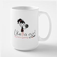 Basketball ~ Like a girl! Large Mug