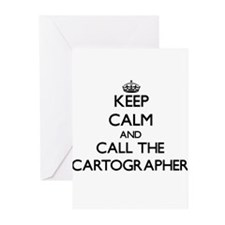 Keep calm and call the Cartographer Greeting Cards