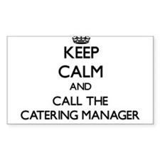 Keep calm and call the Catering Manager Decal