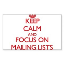 Keep Calm and focus on Mailing Lists Decal