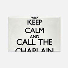 Keep calm and call the Chaplain Magnets