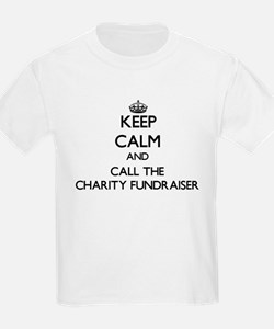 Keep calm and call the Charity Fundraiser T-Shirt