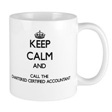 Keep calm and call the Chartered Certified Account