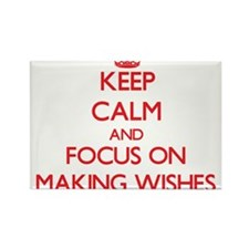 Keep Calm and focus on Making Wishes Magnets