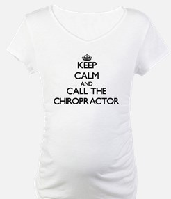 Keep calm and call the Chiropractor Shirt