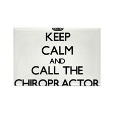 Keep calm and call the Chiropractor Magnets