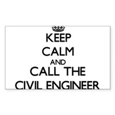 Keep calm and call the Civil Engineer Decal