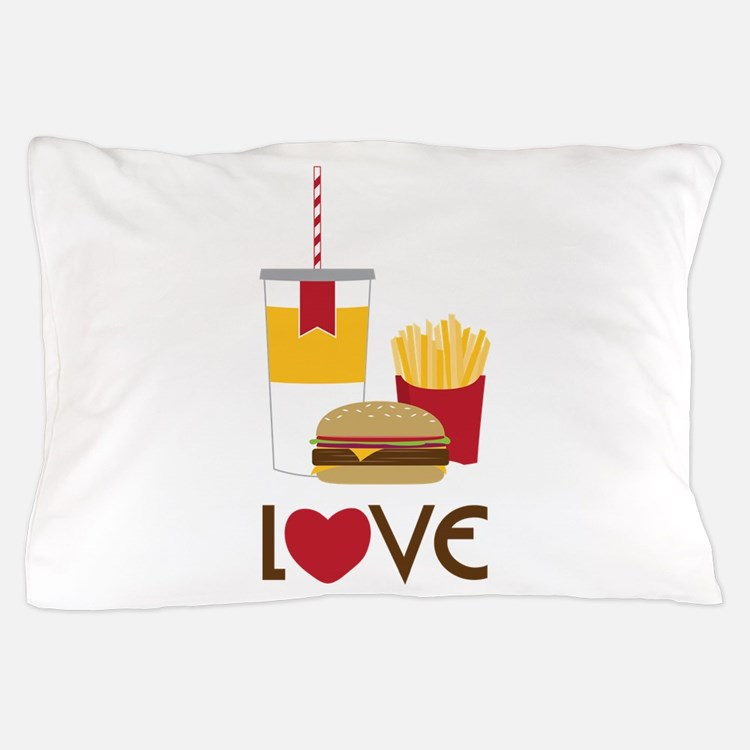 Love Fast Food Pillow Case