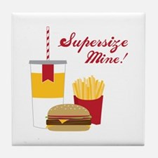 Supersize Mine! Tile Coaster