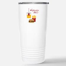 Supersize Mine! Travel Mug