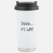 shhh.... it's wine Travel Mug