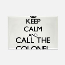 Keep calm and call the Colonel Magnets