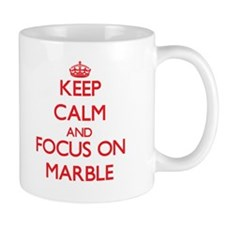 Keep Calm and focus on Marble Mugs