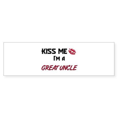 Kiss Me, I'm a GREAT UNCLE Bumper Sticker