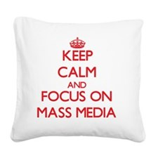 Unique Mass media Square Canvas Pillow