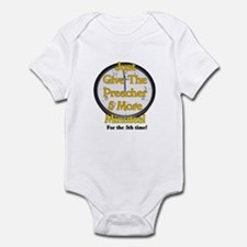 give me 5 more minutes Infant Bodysuit