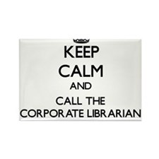 Keep calm and call the Corporate Librarian Magnets
