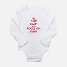 Keep Calm and focus on Math Body Suit