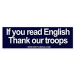 If you read English Thank Our Troops (Bumper)