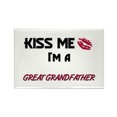 Kiss Me, I'm a GREAT GRANDFATHER Rectangle Magnet