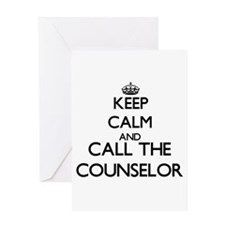 Keep calm and call the Counselor Greeting Cards