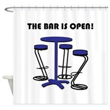 The Bar Is Open! Shower Curtain