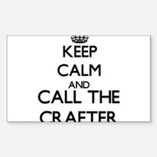 Keep calm and call the Crafter Decal