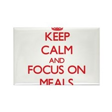 Keep Calm and focus on Meals Magnets