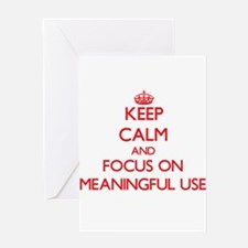 Keep Calm and focus on Meaningful Use Greeting Car