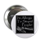 Allergic to Stupid People 2.25