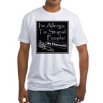 Allergic to Stupid People Fitted T-Shirt