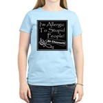 Allergic to Stupid People Women's Light T-Shirt