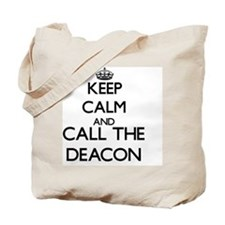 Keep calm and call the Deacon Tote Bag