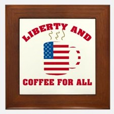 Liberty & Coffee For All Framed Tile