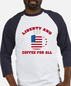 Liberty & Coffee For All Baseball Jersey