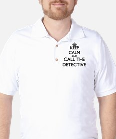 Keep calm and call the Detective T-Shirt
