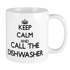 Keep calm and call the Dishwasher Mugs