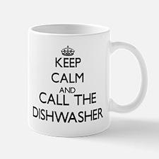Keep calm and call the Dishwasher Mugs