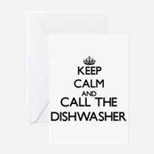 Keep calm and call the Dishwasher Greeting Cards