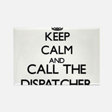 Keep calm and call the Dispatcher Magnets