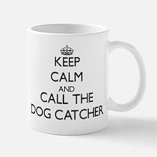 Keep calm and call the Dog Catcher Mugs