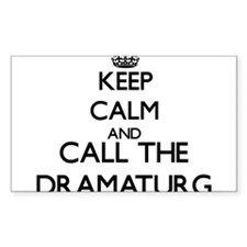 Keep calm and call the Dramaturg Decal