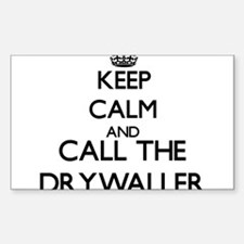 Keep calm and call the Drywaller Decal
