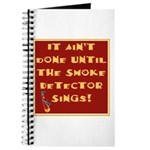 It Ain't Done Until the Smoke Journal