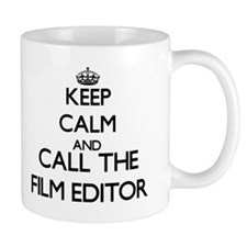 Keep calm and call the Film Editor Mugs